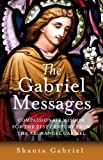 The Gabriel Messages, Shanta Gabriel, 1846941598