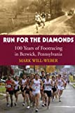 Run for the Diamonds, Mark Will-Weber, 1891369784