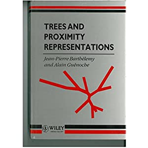 Trees and Proximity Representations (Wiley Series in Discrete Mathematics and Optimization)