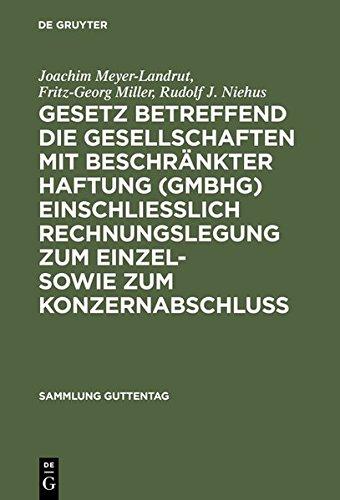 Gesetz betreffend die Gesellschaften mit beschränkter Haftung (GmbHG) einschließlich Rechnungslegung zum Einzel- sowie zum Konzernabschluss: Kommentar (Sammlung Guttentag) Gebundenes Buch 3110076268