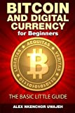 img - for Bitcoin and Digital Currency for Beginners: The Basic Little Guide book / textbook / text book