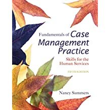 Cengage Advantage Books: Fundamentals of Case Management Practice