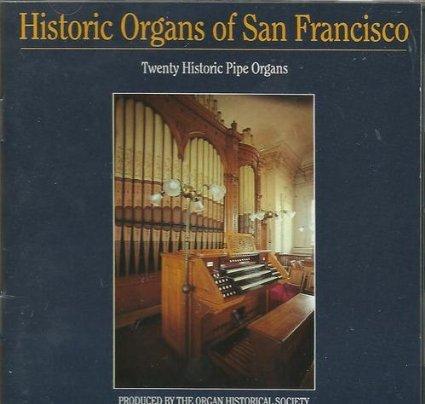 Historic Organs of San Francisco -