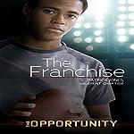 The Franchise | Patrick Jones,Brent Chartier