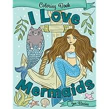I Love Mermaids Coloring Book (I Love Coloring Books)