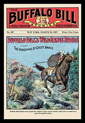 ArtParisienne Buffalo Bill's Wild Range Riders The Buffalo Bill Stories 1907 12x18 Poster Semi-Gloss Heavy Stock Paper ()