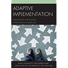 Adaptive Implementation: Navigating the School Improvement Landscape