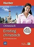 Einstieg chinesisch: für Kurzentschlossene / Paket: Buch + 2 Audio-CDs