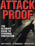 Attack Proof, John Perkins and Al Ridenhour, 0736003517