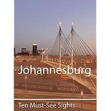 Ten Must-See Sights: Johannesburg