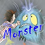Hello! Monster | Adelina Hill