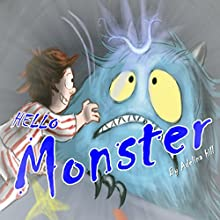 Hello! Monster Audiobook by Adelina Hill Narrated by Ian Billings