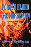 img - for Forced Blood The Norseman book / textbook / text book