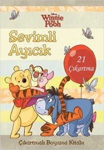Sevimli Ayicik Cikartmali Boyama Kitabi Winnie The Pooh 21