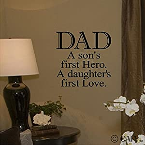 Amazon Com Dad A Son S First Hero A Daughters First Love