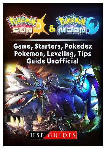 pokemon-sun-and-pokemon-moon-game-starters-pokedex-pokemon-leveling-tips-guide-unofficial