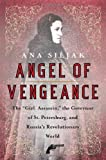Angel of Vengeance, Ana Siljak, 0312363990