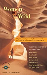 Women in the Wild: True Stories of Adventure and Connection (Travelers' Tales Guides)