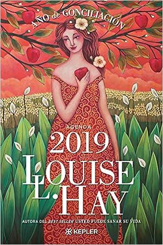 Agenda Louise Hay 2019. Año de Conciliación (Kepler): Amazon.es: Hay, Louise: Libros