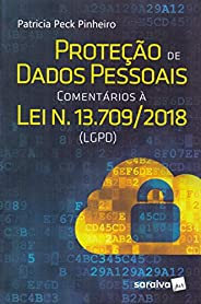 Proteção de dados pessoais : Comentários à lei n. 13.709/2018 (LGPD) - 1ª edição de 2018