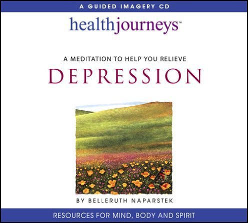 Cd Depression (Health Journeys: A Meditation to Help You Relieve Depression by Belleruth Naparstek (1993-01-01))