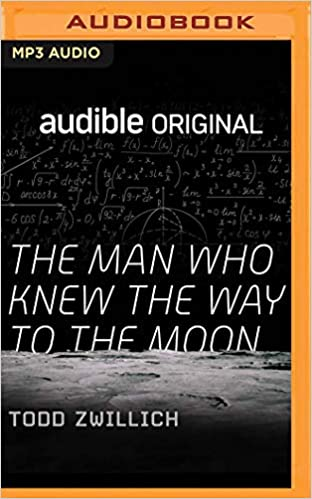 The Man Who Knew the Way To The Moon book cover