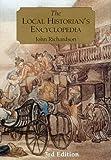 The Local Historian's Encyclopedia, John Richardson, 0948667834