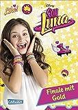 Soy Luna - Finale mit Gold: Band 4 (Disney Soy Luna)