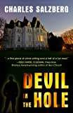 Devil in the Hole, Charles Salzberg, 1432826964