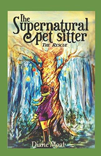 Sitter Super (The Supernatural Pet Sitter: The Rescue)