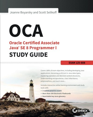 OCA: Oracle Certified Associate Java SE 8 Programmer I Study Guide: Exam 1Z0-808 by imusti