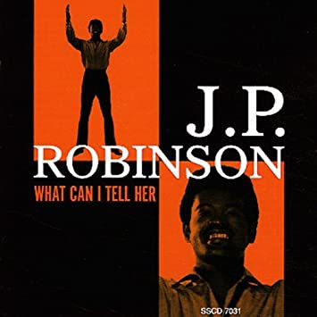 amazon what can i tell her j p robinson r b 音楽