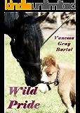 Wild Pride (The Honeywells of Kentucky Book 3)