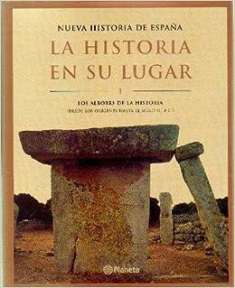 NUEVA HISTORIA DE ESPAÑA LA HISTORIA EN SU LUGAR 10 TOMOS: Amazon ...