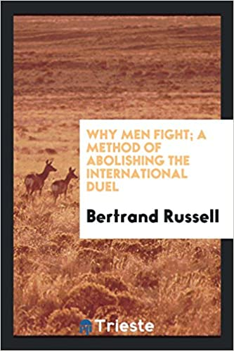 Book Why men fight; a method of abolishing the international duel