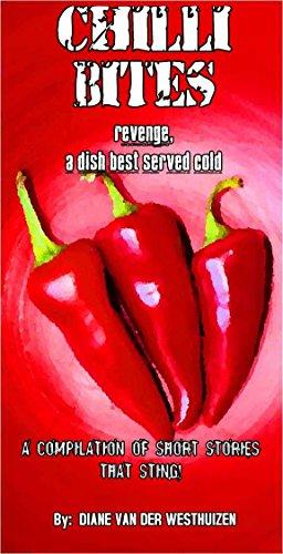 CHILLI BITES: Revenge, a Dish Best Served - Chilli Bites