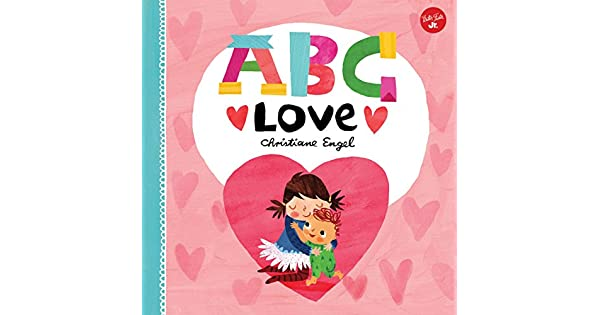 Amazon.com: ABC for Me: ABC Love: An endearing twist on ...