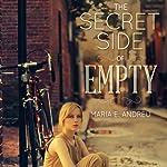 The Secret Side of Empty | Maria E. Andreu