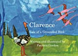 Clarence - Tale of a Grounded Bird