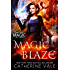 Magic Blaze: an Urban Fantasy Novel (Shifting Magic Book 3)