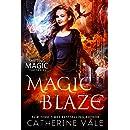 Magic Blaze: an Urban Fantasy Novel (Shifting Magic Book 3)