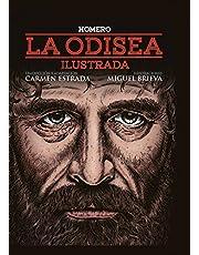 La Odisea (Ilustrada por Miguel Brieva): Ilustrada (Ilustrados)