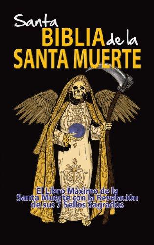 La Santa Biblia De La Santa Muerte