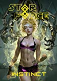Star Force: Instinct (Star Force Universe Book 49)