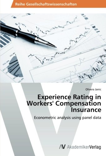 Experience Rating in Workers' Compensation Insurance: Econometric analysis using panel data Pdf
