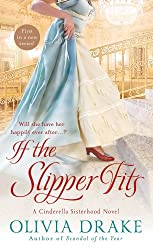 If the Slipper Fits: A Cinderella Sisterhood Series