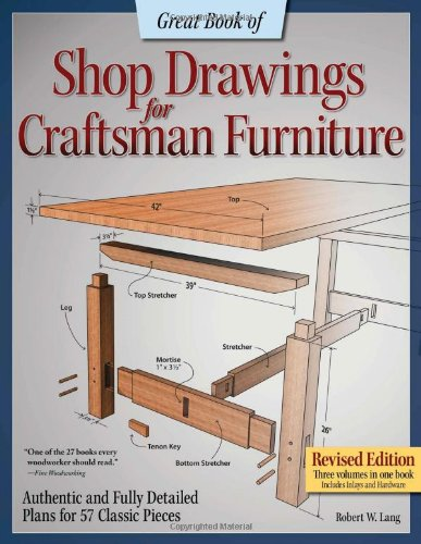 great-book-of-shop-drawings-for-craftsman-furniture-revised-edition-authentic-and-fully-detailed-pla