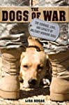 The Dogs of War: The Courage, Love, a...