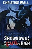 Showdown at Evil High, Christine Wall, 1626940746