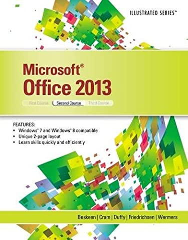 Microsoft Office 2013: Illustrated, Second Course (Microsoft Office Course)
